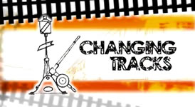 changing tracks